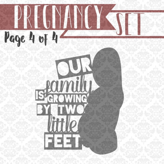 Our Family is growing by two feet pregant set SVG DXF Ai Eps Scalable Vector Instant Download Commercial Use Cutting File Cricut Silhouette