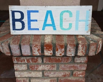 """Blue Ombre Painted & Distressed """"BEACH"""" Sign"""