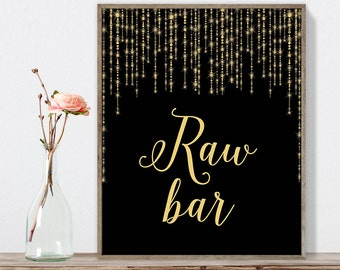 Raw Bar Sign DIY / Elegant Gold Wedding Sign / Great Gatsby, Bokeh String Light / Black and Gold Calligraphy ▷ Instant Download JPEG