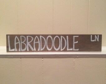 Labradoodle Lane, goldendoodle reclaimed wood sign, handmade, dog lover, doodle sign, home decor street sign