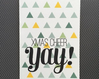 Xmas Cheer YAY! - Christmas Greeting Card