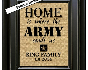 US Army/Army Wife/FRAMED Personalized Home is Where the Army Sends Us Army Strong Burlap Wall Hanging Burlap Wall Decor Family Name Est Date
