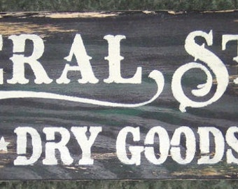 General Store......plaque/wall hanging/board/laundry room/ house decor/shabby chic