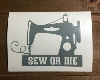 Sew or Die Vintage Decal