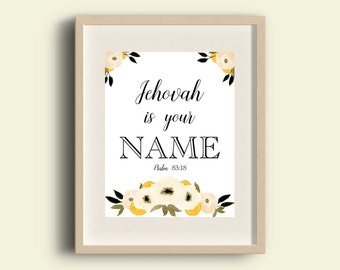 Psalms 83:18 | you whose NAME is JEHOVAH you alone are the MOST High over all the earth | jw | Bible Verse Printable | jw org  0041