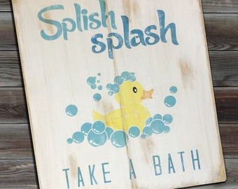 "Splish Splash Take a Bath  Kids Bathroom Distressed Wooden Sign 18"" x 22"""