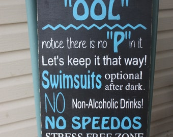 Pool Sign,swimming pool rules, Wood sign, Hand Painted, Outdoor sign, outdoor funny wall art, unique gift, outdoor decor, summer trends
