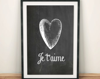 Je T'aime Print | I Love You | Valentines Day | Chalkboard Art