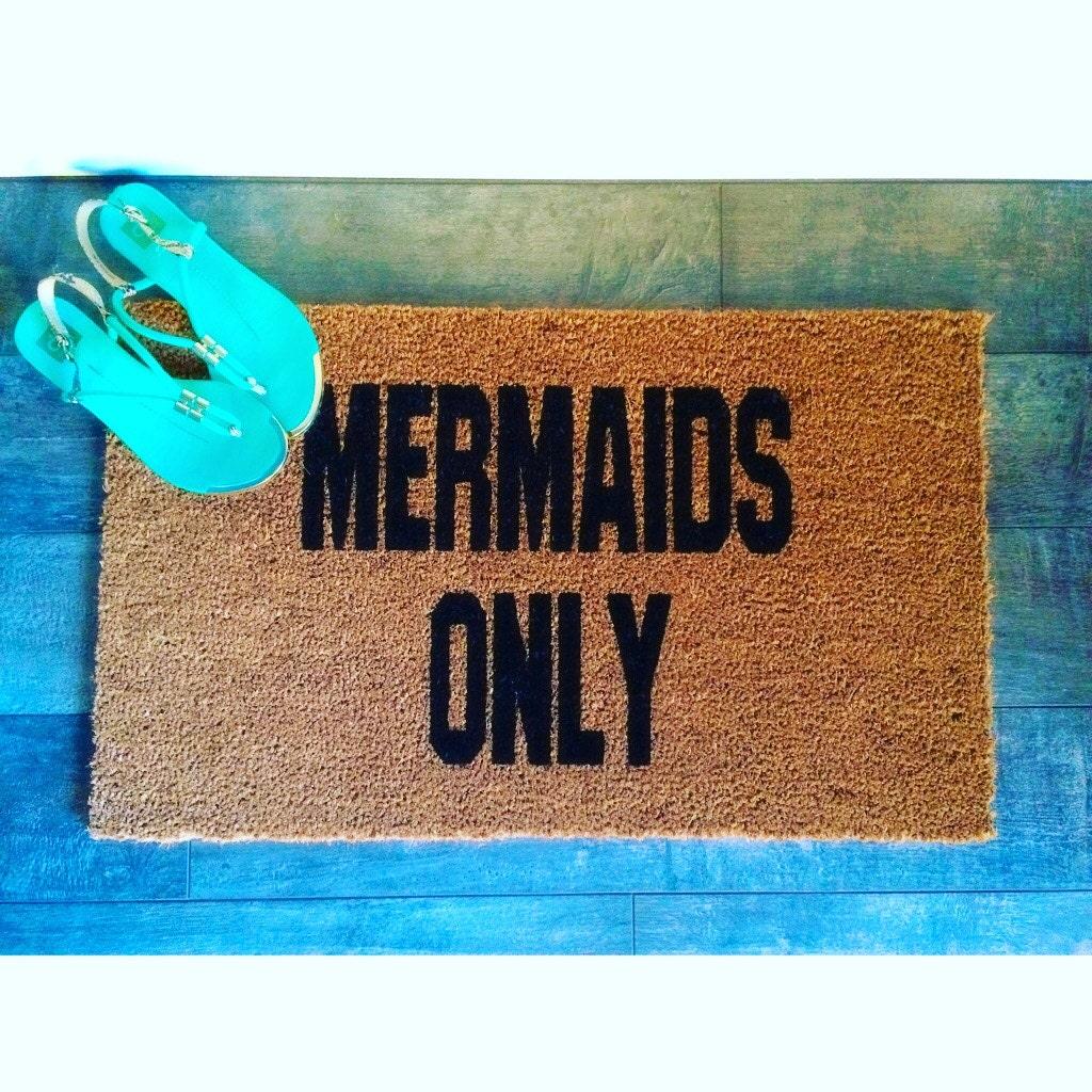 Mermaids Only Funny Doormat Hand Painted Outdoor Welcome