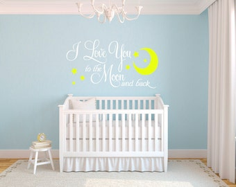 I Love You to the Moon and Back  Nursery Vinyl Wall Decal