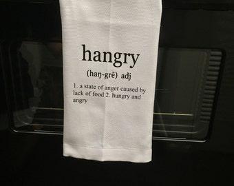 "Kitchen towel, ""hangry"" Towel, Humor, Housewarming gift"