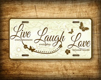 Live Laugh Love License Plate Butterflies and Flowers Auto Tag 6x12 Aluminum Sign