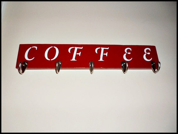 Coffee Sign Mug Holder Coffee Cups Holder By OurTwistedCreations