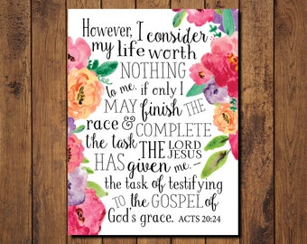 Bible Verse Printable, Scripture Print- Acts 20:24