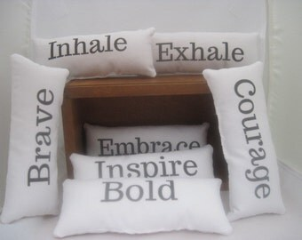 office decor,shelf sitters,encouraging quotes,word pillows,tiny pillow,inhale exhale pillow,inspire sign,brave sign,courage,bold,