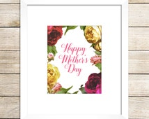 Happy Mother's Day | Mother's Day Printable | Mom | Instant Download | Mother's Day art | Mother's Day Gift | Mother's Day Printables | Gift