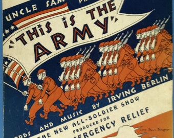 This Is The Army, Mr Jones vintage sheet music by Irving Berlin - The New All-Soldier Show Produced for Army Emergency Relief 1942 w/ guitar