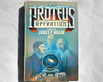 The Proteus Operation by James P. Hogan Vintage 1985 Book Club Edition