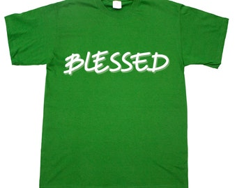 Blessed Religious Christian Faith Bible Quote T Shirt