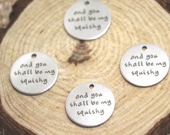 5pcs and you shall be my squishy charm silver tone message charm pendant 20mm D1807