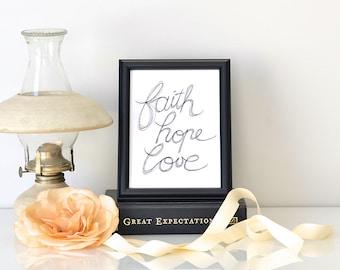 Faith Hope Love > Bible quote / handwritten typography art print / home decor / faith art