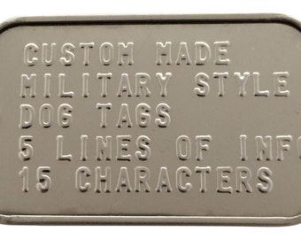 1 Custom Military Style Dog Tag