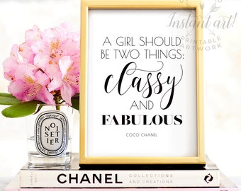 A girl should be two things, PRINTABLE art, Coco Chanel quotes, Typography wall art, Classy and fabulous, Glam decor, Typography print