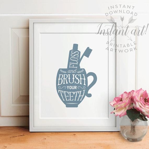 Brush design for wall : Bathroom wall decor printable brush your teeth