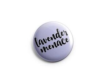 "Lavender Menace button, magnet, lesbian pin, lesbian badge, lesbian button,  1.25"" pinback button, pin, badge, LGBT pride, queer pride badge"