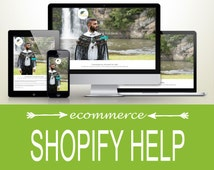 Shopify Help -  Do you need assistance with your Shopify website?
