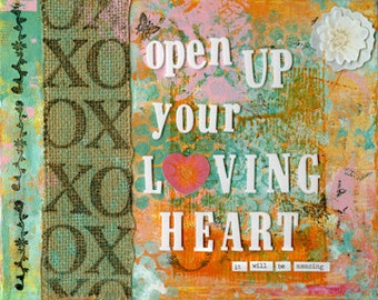 Open Up Your Loving Heart (Print)