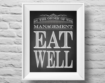 EAT WELL unframed art print Typographic poster, inspirational print, self esteem, kitchen wall decor, quote art. (R&R0097)