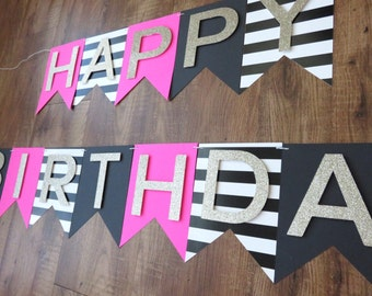 Kate Spade Party - Theme - Happy Birthday banner - Pink, Gold, Black, White ( birthday - decorations)