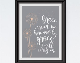 Grace carried me here - Christian Home Decor - Bible Verse Art - Bible Verse Print - Bible Verse Poster - Scripture Print - INSTANT DOWNLOAD