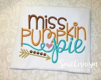 Girls Thanksgiving Shirt, Miss Pumpkin Pie, Pie Shirt, Personalized, Boutique, Girls monogram, Turkey Day, Fall Shirt, First thanksgiving