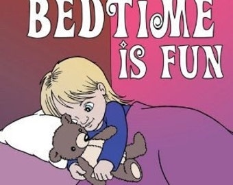 Bedtime is fun childrens book