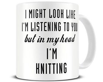 Knitting Gifts - Crochet Gifts - Knitting Mug - In My Head I'm Knitting Coffee Mug - Gifts for Knitters - Crochet Mug - MG519