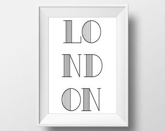 London Typography Black & White Print, London Printable Art, London Print, London Art, London City,