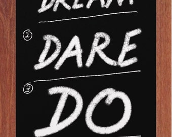 Inspirational Quote, Dream, Dare, Do, Black Board Art, Chalk Art, Printable Wall Art, Kitchen Art, Instant Digital Download,