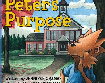 Peter's purpose children's book( signed)