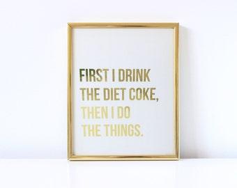 First Diet Coke Real Foil Print - Diet Coke - Dr Pepper - Gold Foil - Foil Art - Handmade - Print - Home Decor - Office Decor