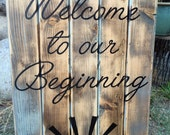 Custom Wood Sign - Welcome to Our Beginning