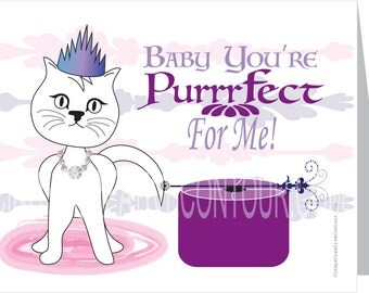 Cat Card - Baby You're Purrrfect For Me - Kitten - Princess