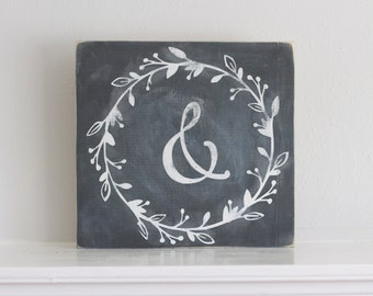 Ampersand, Chalkboard Sign, Rustic Sign, Rustic Decor, Shelf Decor, Wall Sign, Wall Decor, Farmhouse Sign, Farmhouse Decor, Distressed Decor