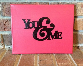 "You and Me Canvas (8""x10"")"