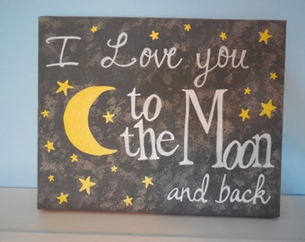 I Love You To The Moon And Back Canvas Painting