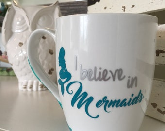 Hand painted Mermaid fin Coffee Cup  * Bistro Mug * tea * Vinyl * I believe in Mermaids!