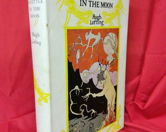 Dr Dolittle in The Moon by Hugh Lofting. 1961 Illustrated hardback.