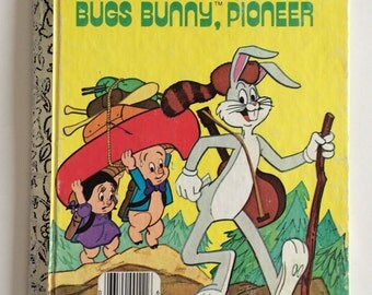 1977 Little Golden Bugs Bunny Pioneer Child's Story Book