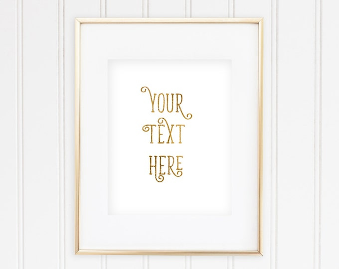 Custom Quote Print - 8 - Real Foil